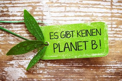 Es gibt keinen Planet B!